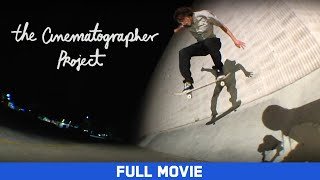 Full Movie: The Cinematographer Project - Dylan Rieder, Stefan Janoski, Dennis Busenitz [HD]