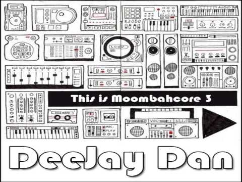 DeeJay Dan - This Is MOOMBAHCORE 3 [2013]
