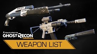 Ghost Recon®: Wildlands - Complete Weapon List (89 Weapons)
