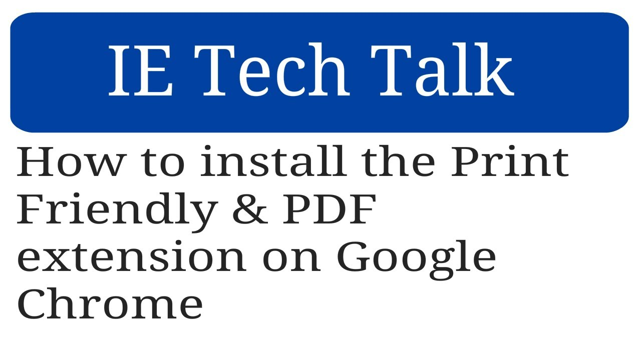How to install the Print Friendly & PDF extension on Google