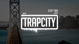 LAXX - Step Two