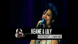 Keane With Lily Allen - Everyone's Changing (Live)