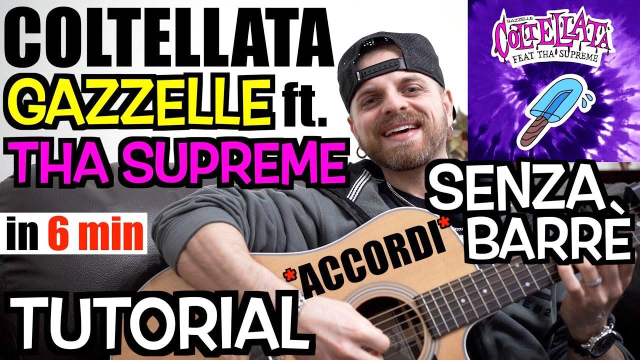 Download Tutorial Chitarra | GAZZELLE - COLTELLATA (feat. THA SUPREME) | Accordi + Ritmo + Testo
