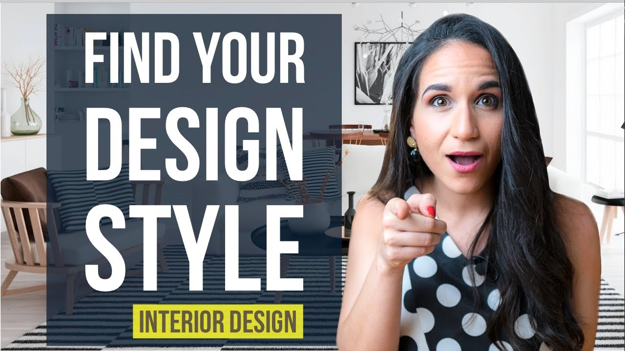 Find Your Interior Design Style Home Decor Youtube