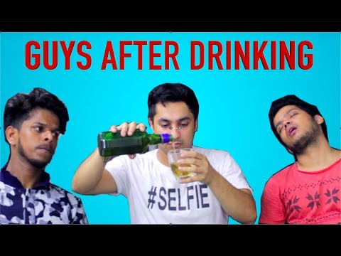 Guys After Drinking || Harsh Beniwal