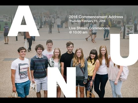 2016 ANU Commencement Address