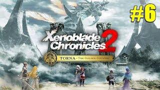 Xenoblade Chronicles 2 TORNA-The Golden Country กาลครั้งหนึ่งผมก็เคยเป็นพระเอก ตอนที่6