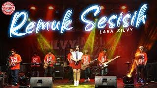 Lara Silvy - REMUK SESISIH | Koplo Version (Official LIVE)