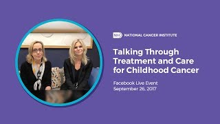 Talking Through Treatment and Care for Childhood Cancer, Facebook Live thumbnail