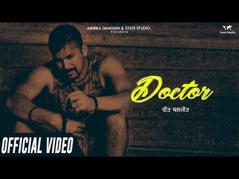 Doctor | Veet Baljit | G Guri | Full Song | Latest Punjabi Song 2018