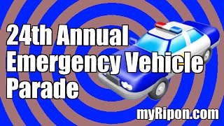 24th Annual Emergency Vehicle Parade - Ripon California