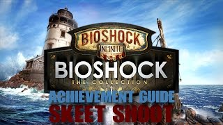 Bioshock Infinite - Skeet Shoot Achievement Guide