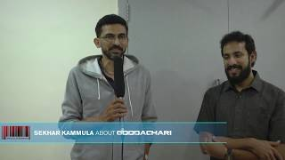 Director Sekhar Kammula appreciated Goodachari Team
