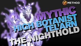 Method vs High Botanist Tel'arn - Nighthold Mythic