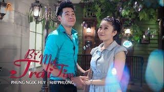 Bí Mật Trái Tim - Phùng Ngọc Huy ft Mai Phương [Official]