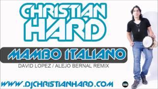 Christian Hard - Mambo Italiano (Rmx)