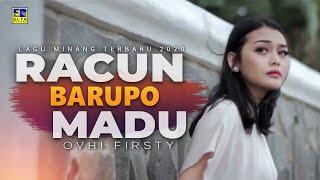 Ovhi Firsty - RACUN BARUPO MADU [Official Music Video] Lagu Minang Terbaru 2020