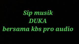 DUKA Koplo Cover SIP MUSIK #KBSPRO AUDIO