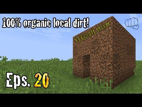 Minecraft LIVE 20 | YTGcraft server | 100% local organic dirt!