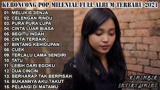 KERONCONG POP MILENIAL TERBARU | REMEMBER ENTERTAIMENT FULL ALBUM