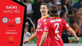 Isaías Sánchez - Melbourne City 0-2 Adelaide United - A-League 2015/16
