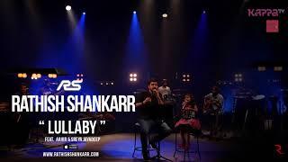 Rathish Shankarr - Lullaby ft. Sreya (Live on Music Mojo 3 at Kappa TV / 2014) [Official Audio]
