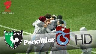 Yukatel Denizlispor - Trabzonspor Ziraat Türkiye Kupası Maçı Penaltılar