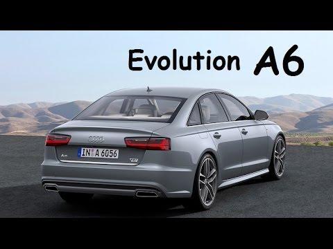 AUDI A6 (1994 - 2017) Evolution