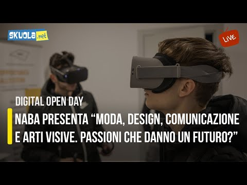 """Digital Open Day con NABA: """"Moda, design, comunicazione e arti visive. Passioni che danno un futuro?"""