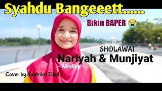 Sholawat Nariyah Munjiyat Medley Cover By Kuntriksi Ellail