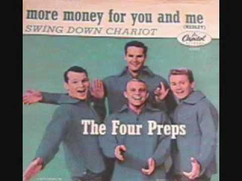 The Four Preps - More Money For You And Me (1961)