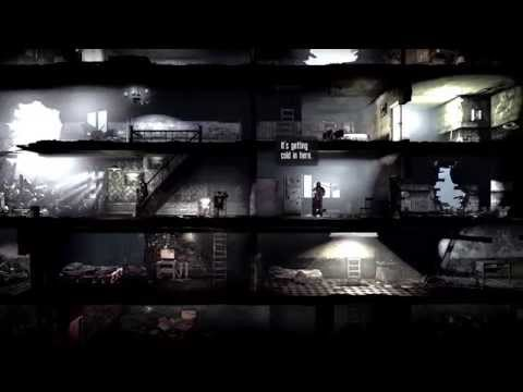 This War Of Mine Gameplay Trailer - THE THINGS THAT TAKE US BACK