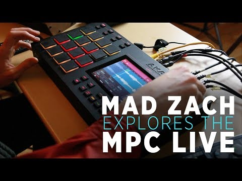 Exploring the MPC Live With Mad Zach