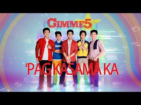 Gimme 5 - 'Pag Kasama Ka (Audio)