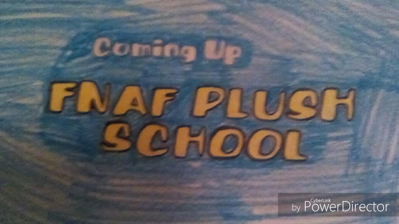 "(FAN-MADE) Boomerang: FNAF Plush School ""Coming Up Next"
