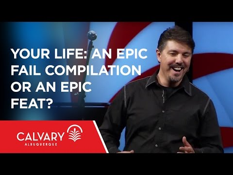Your Life: an Epic Fail Compilation or an Epic Feat? - Genesis 37-50