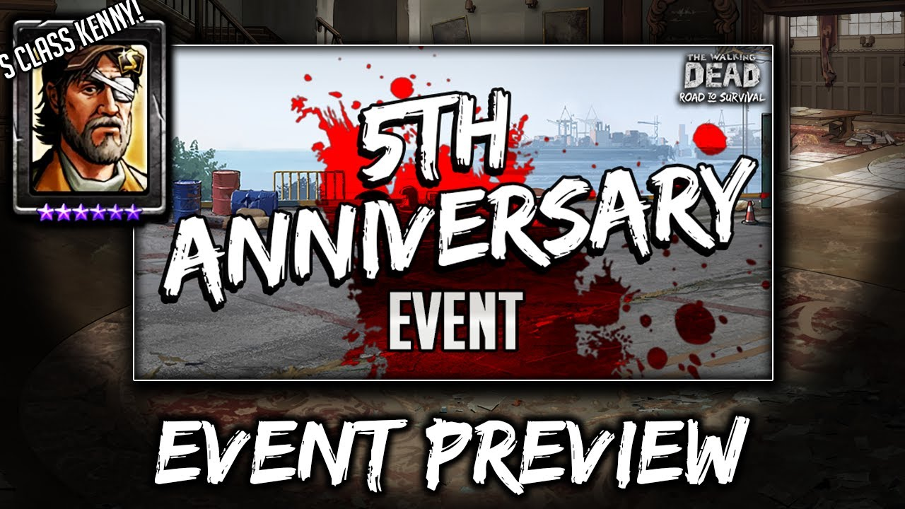TWD RTS: 5th Anniversary for S Class Kenny! Event Preview - Walking Dead: Road to Survival Telltale