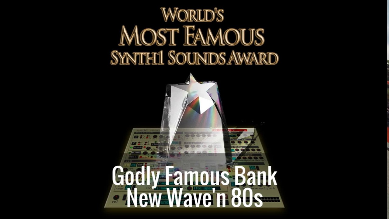Synth1 Godly Famous Bank - New Wave'n 80s