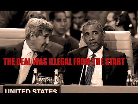 Obama/Kerry Deal: Illegal From Start, Like DACA