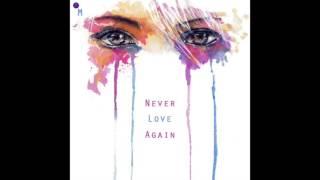 Mattz - Never Love Again