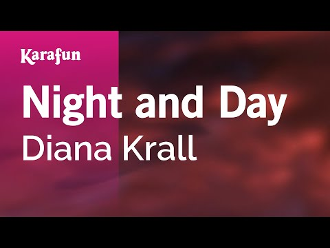 Karaoke Night and Day - Diana Krall *