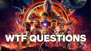 Avenger's: Infinity War's 7 Biggest WTF Questions (SPOILERS!)
