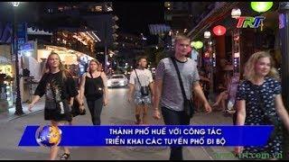 Thành phố Huế với công tác triển khai các tuyến phố đi bộ