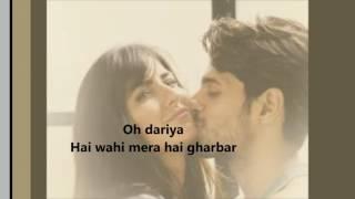Dariya - Baar Baar Dekho| Full Song| Karaoke with Lyrics| Katrina Kaif| SIdharth Malhotra