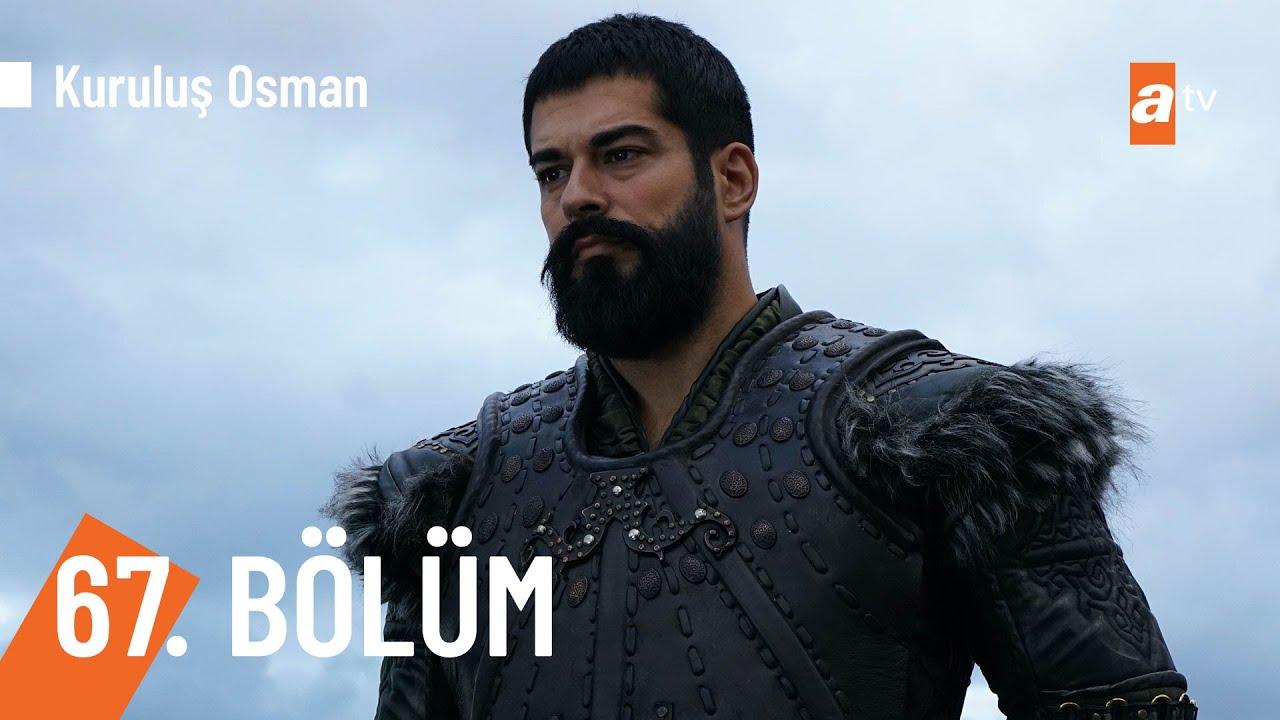 Download Kuruluş Osman 67. Bölüm