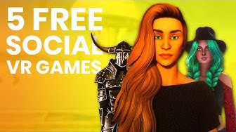 5 Free Social VR Games That You Should Try!