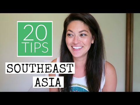 TOP 20 TIPS // Southeast Asia