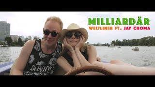 Milliardär - Weltliner ft. Jay Choma (Official Video)