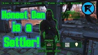 Fallout 4 | Honest Dan is a Settler!