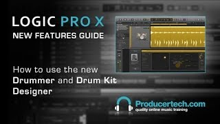 Using Logic Pro X Drummer and Drum Designer - With Producertech.com